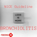 NICE on Bronchiolitis: Less is More!